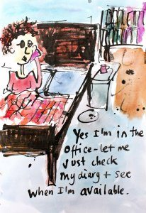 Yes I'm in the office - let me just check my diary & see when I'm available.